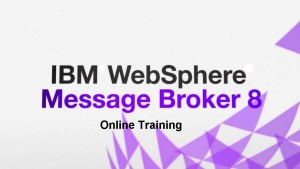 IBM Websphere Message Broker Online Training